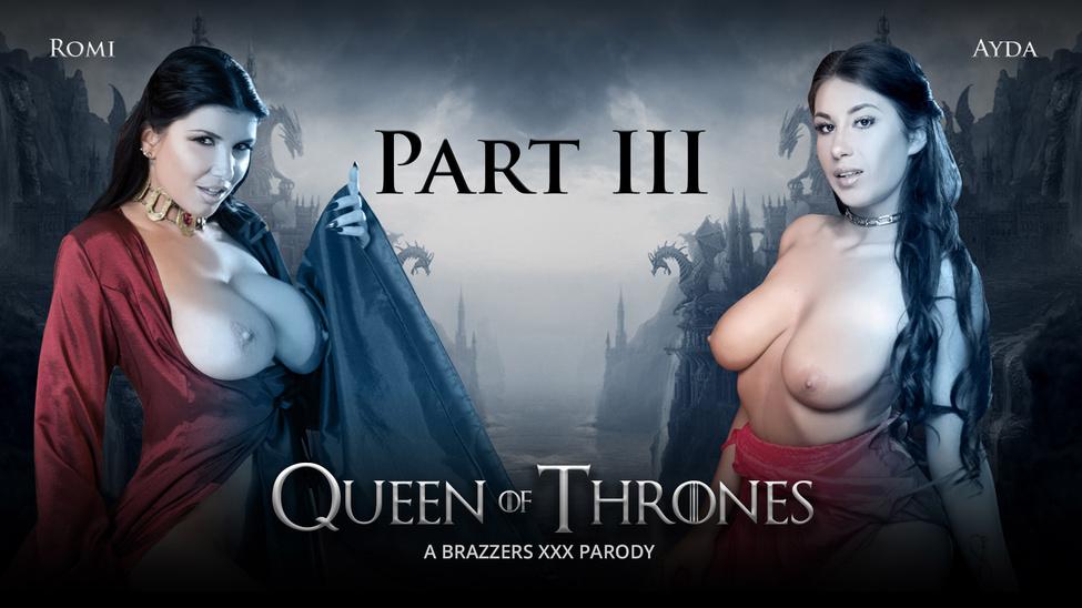 Queen Of Thrones, Part 3 (A XXX Parody)